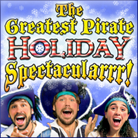 The Greatest Pirate Holiday Spectacularrr!