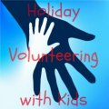 Holiday Volunteering Opportunities with NYC Kids: Ways to Give Back as a Family