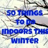 Winter Fun List: 50 Things to Do Indoors with NYC Kids All Season Long