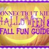 Connecticut Halloween & Fall Fun Guide for Kids