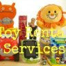 Toy Rental Services: Get Lego Sets, Baby Toys & Other Playthings Delivered to Your Door