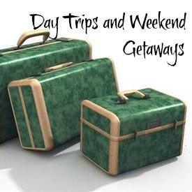 Day Trips and Weekend Getaways