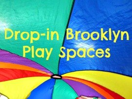 Brooklyn Play Spaces: 20 Drop-in Indoor Playgrounds & Kiddie Gyms