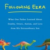 "Things to do with kids: Book Review: ""Following Ezra"""