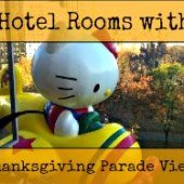 Things to do with kids: Hotels for NYC's Thanksgiving Day Parade: 8 Rooms with Macy's Parade Views