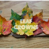 Things to do with kids: Fall Nature Crafts: Leaf Crowns