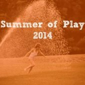 Things to do with kids: Our Summer of Play: The Ways We Played & Ideas for a Summer of Play Bash