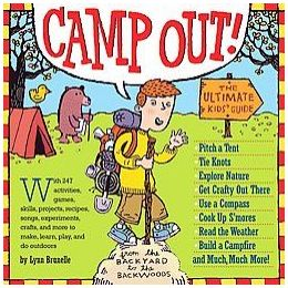 Camp Out The Ultimate Kids Guide