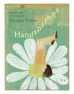 Handsprings: Poems & Paintings